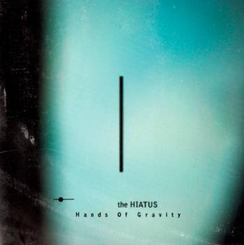 【楽曲紹介】The HIATUS×5thアルバム「Hands Of Gravity」のおすすめ曲!