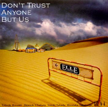 楽曲紹介!ELLEGARDEN×1stアルバム「Dont Trust Anyone But Us」のおすすめ曲!
